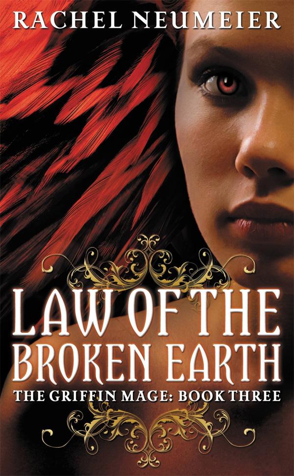 Law of the Broken Earth, by Rachel Neumeier