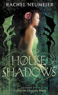 House of Shadows, July 2012