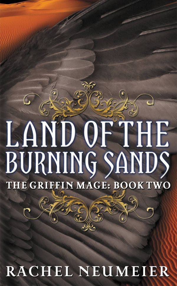Land of the Burning Sands, by Rachel Neumeier